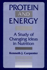 Protein and Energy: A Study of Changing Ideas in Nutrition