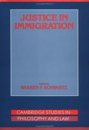 Cover of: Justice in immigration | edited by Warren F. Schwartz.