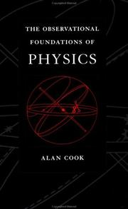 Cover of: The observational foundations of physics by Alan H. Cook