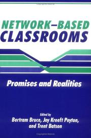 Cover of: Network-based classrooms | edited by Bertram C. Bruce, Joy Kreeft Peyton, Trent Batson.