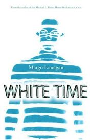 Cover of: White time | Margo Lanagan