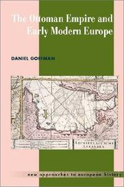 Cover of: The Ottoman Empire and Early Modern Europe (New Approaches to European History) | Daniel Goffman