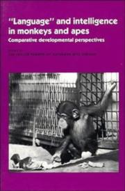 Cover of: Language and Intelligence in Monkeys and Apes