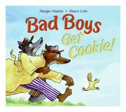 Cover of: Bad boys get cookie!