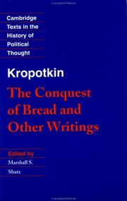 Cover of: The conquest of bread and other writings