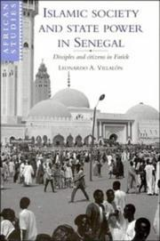 Cover of: Islamic Society and State Power in Senegal | Leonardo A. VillalГіn