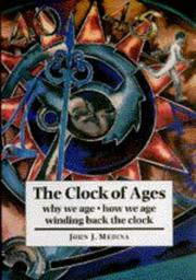 Cover of: The clock of ages | John Medina