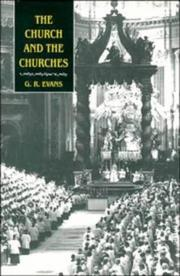 Cover of: The Church and the Churches: Toward an Ecumenical Ecclesiology