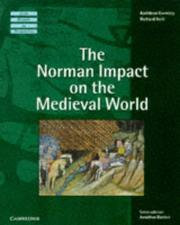 Cover of: The Norman impact on the medieval world