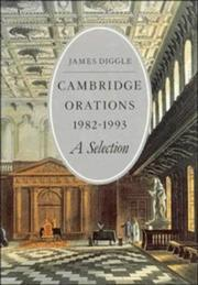 Cambridge orations 1982-1993 by James Diggle