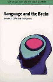 Cover of: Language and the Brain (Cambridge Approaches to Linguistics) | Loraine K. Obler