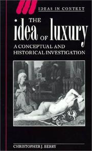 Cover of: The idea of luxury