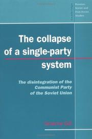 Cover of: The Collapse of a Single-Party System | Graeme Gill