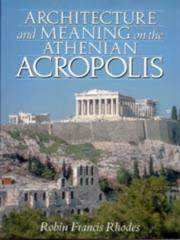 Cover of: Architecture and meaning on the Athenian Acropolis