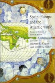 Cover of: Spain, Europe and the Atlantic | Richard L. Kagan