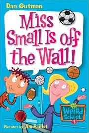 Cover of: Miss Small is off the wall!