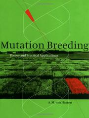 Cover of: Mutation breeding | A. M. van Harten