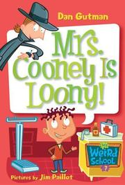 Cover of: Mrs. Cooney is loony!
