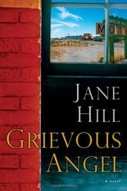 Cover of: Grievous angel | Hill, Jane
