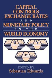 Cover of: Capital controls, exchange rates, and monetary policy in the world economy