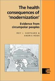 Cover of: health consequences of modernization | Roy J. Shephard