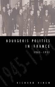 Cover of: Bourgeois politics in France, 1945-1951