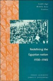Cover of: Redefining the Egyptian nation, 1930-1945