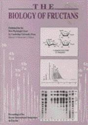 Cover of: biology of fructans | International Symposium on Fructan (2nd 1992 Aberystwyth, Wales)
