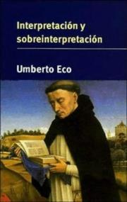Cover of: Interpretación y sobreinterpretación