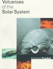 Cover of: Volcanoes of the solar system | Charles Frankel