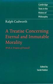 A treatise concerning eternal and immutable morality by Ralph Cudworth