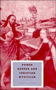 Power, gender, and Christian mysticism by Grace Jantzen