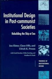 Cover of: Institutional Design in Post-communist Societies: rebuilding the ship at sea