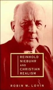 Cover of: Reinhold Niebuhr and Christian realism | Robin W. Lovin