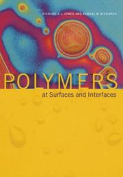 Cover of: Polymers at surfaces and interfaces | Richard A. L. Jones