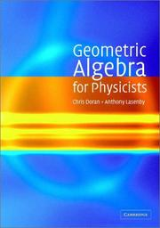 Cover of: Geometric Algebra for Physicists | Chris Doran