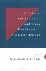 Cover of: Industrial restructuring and trade reorientation in Eastern Europe