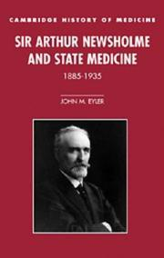 Cover of: Sir Arthur Newsholme and state medicine, 1885-1935