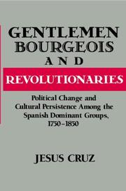 Cover of: Gentlemen, bourgeois, and revolutionaries