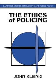Cover of: The ethics of policing