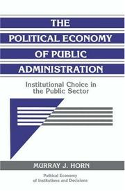 Cover of: The political economy of public administration