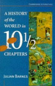 Cover of: A History of the World in Ten and a Half Chapters (Cambridge Literature)