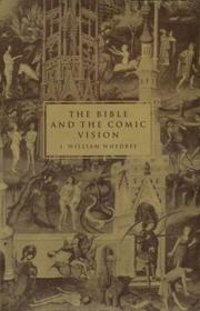Cover of: The Bible and the comic vision | J. William Whedbee