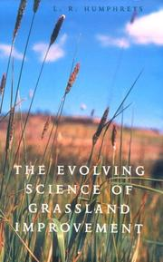 The Evolving Science of Grassland Improvement by L. R. Humphreys