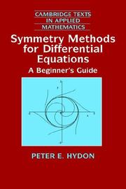 Cover of: Symmetry methods for differential equations: a beginner's guide