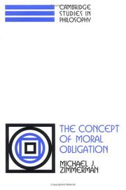 Cover of: The concept of moral obligation