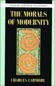 Cover of: The morals of modernity