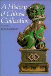 Cover of: A history of Chinese civilization | Jacques Gernet