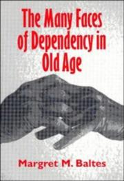 Cover of: The many faces of dependency in old age