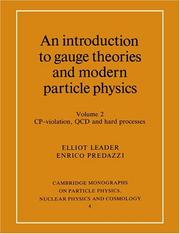 Cover of: An introduction to gauge theories and modern particle physics
